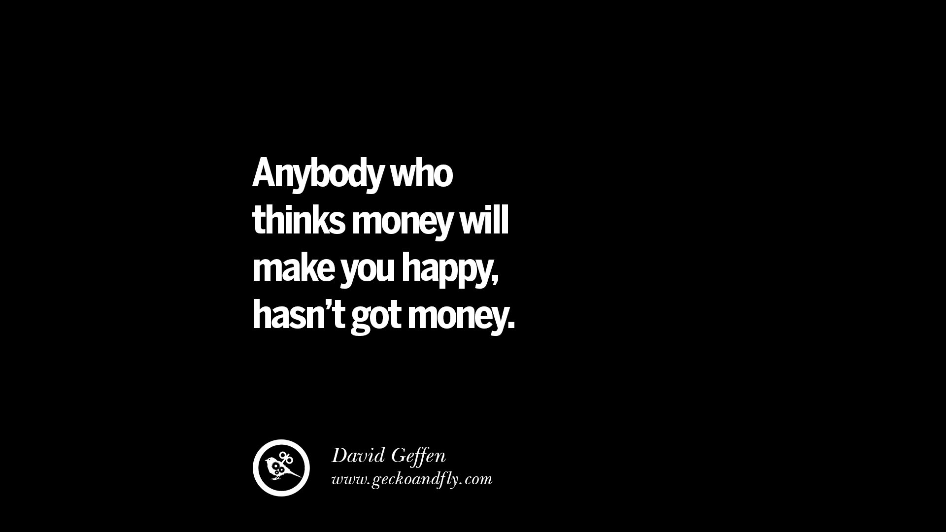 does money make you happy quotes