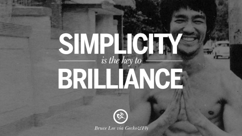 Simplicity is the key to brilliance. best inspirational tumblr quotes instagram Quotes from Bruce Lee's Martial Arts Movie kung fu Ip man