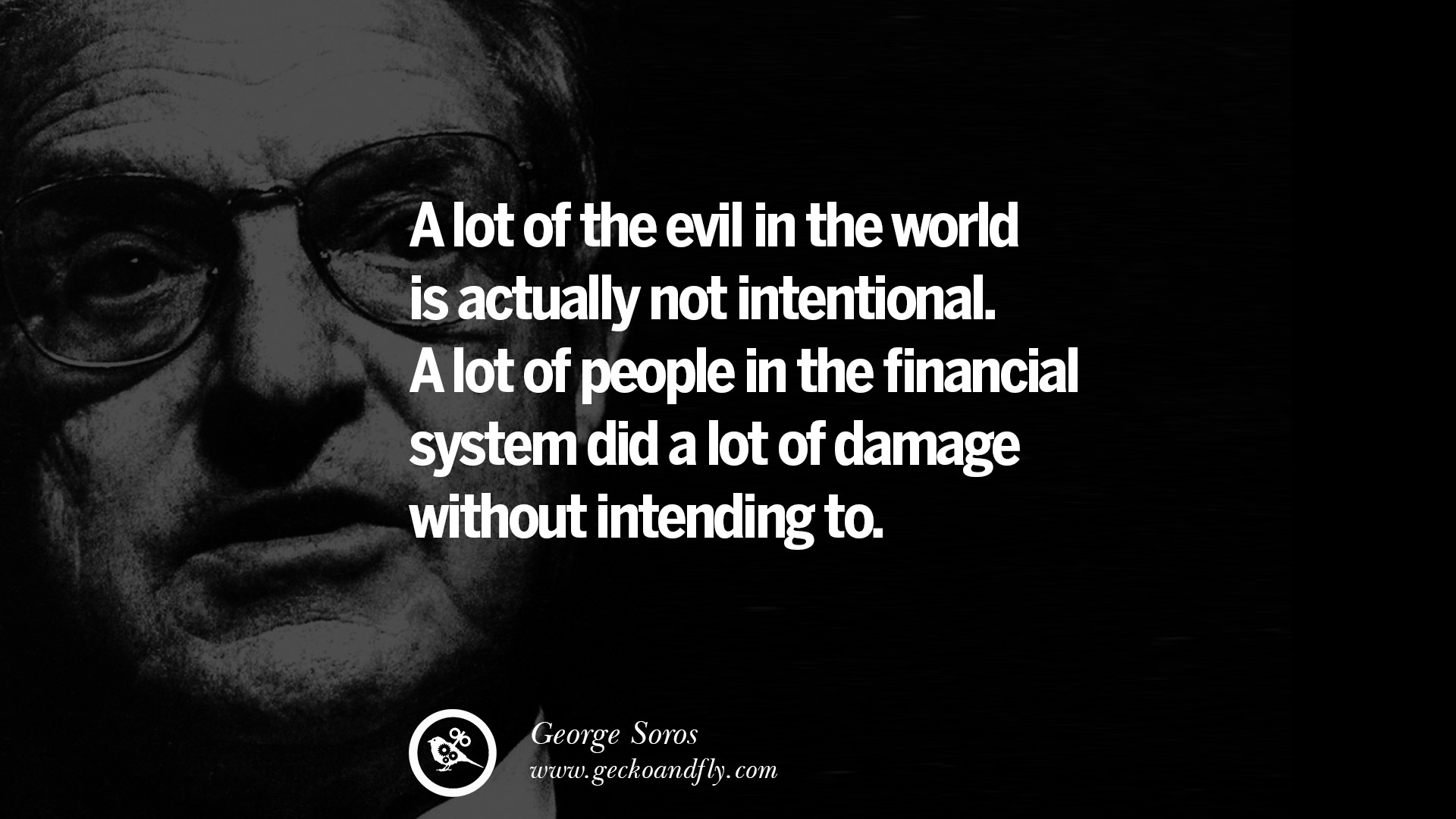 Supporting Quotes 20 Famous George Soros Quotes On Financial Economy Democracy And