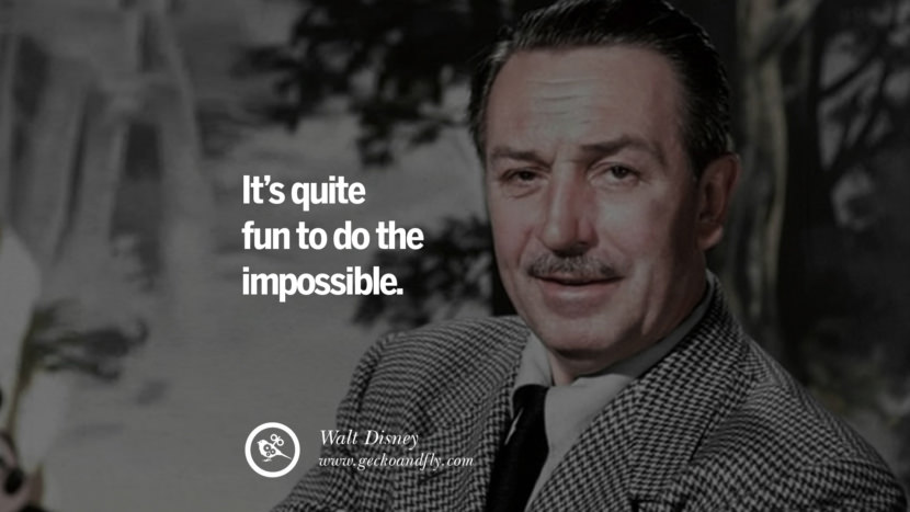 It's quite fun to do the impossible. - Walt Disney Motivational Quotes for Small Startup Business Ideas Start up instagram pinterest facebook twitter tumblr quotes life funny best inspirational