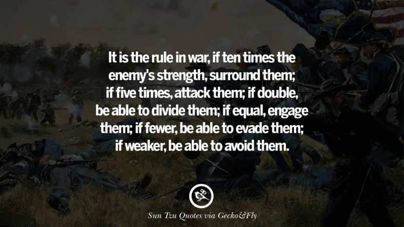 Know your enemy and know yourself and you can fight a hundred battles without disaster. sun tzu art of war quotes frases arte da guerra war enemy instagram twitter reddit pinterest tumblr facebook