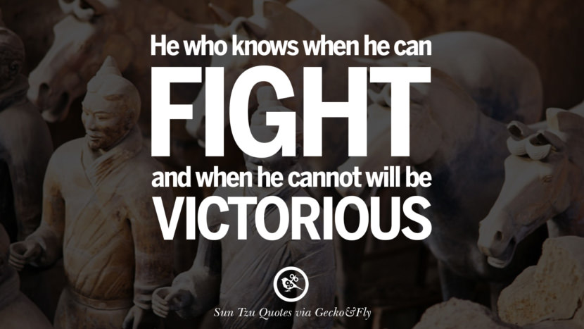 Victorious warriors win first and then go to war, while defeated warriors go to war first and then seek to win. sun tzu art of war quotes frases arte da guerra war enemy instagram twitter reddit pinterest tumblr facebook