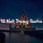 530-walt-disney-quotes
