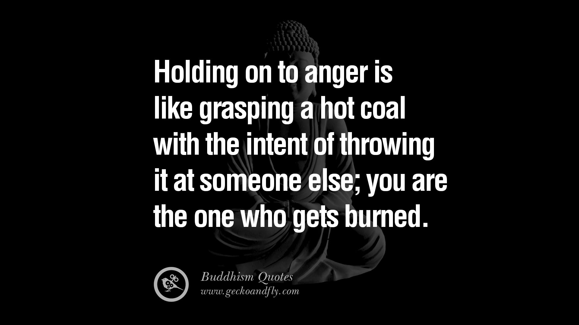 Quotes About Anger And Rage: 15 Zen Buddhism Quotes On Love, Anger Management And Salvation