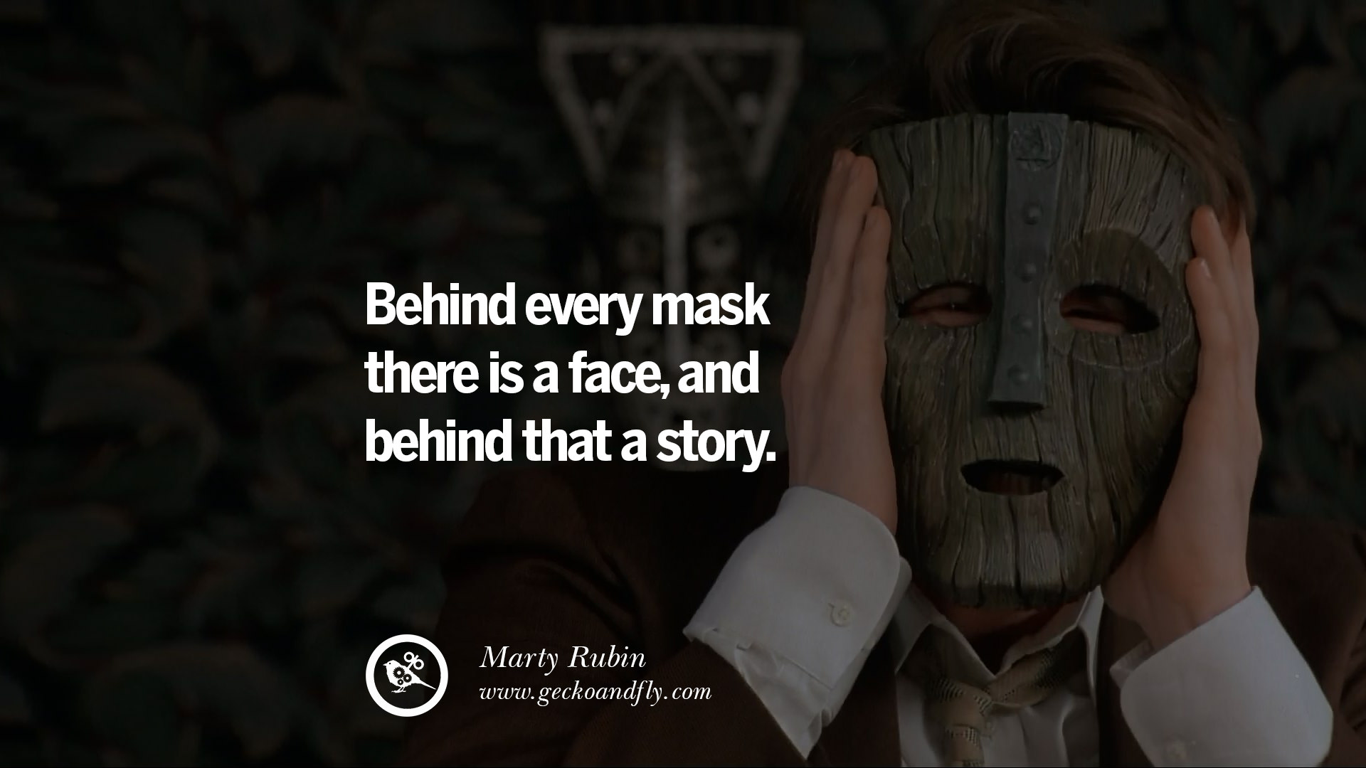 24 Quotes On Wearing A Mask Lying And Hiding Oneself