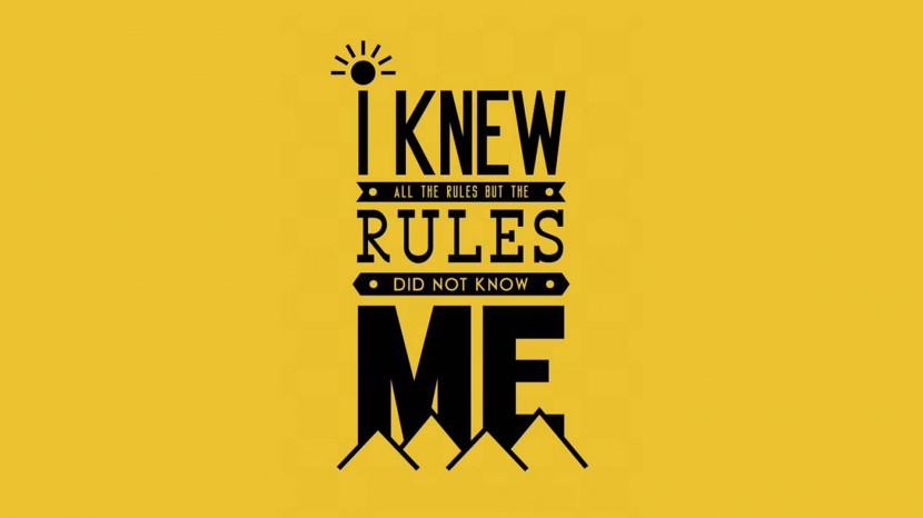 I knew all the rules but the rules did not know me. – Eddie Vedder35 Best Inspirational Quotes About Life By Famous People Typography Font Poster