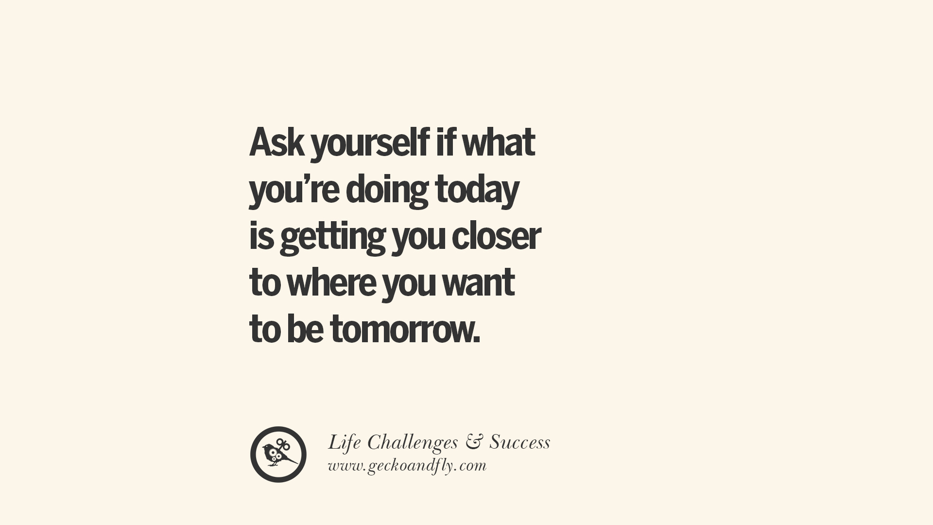 Today Quotes About Life 36 Inspirational Quotes About Life Challenges And The Pursuit Of