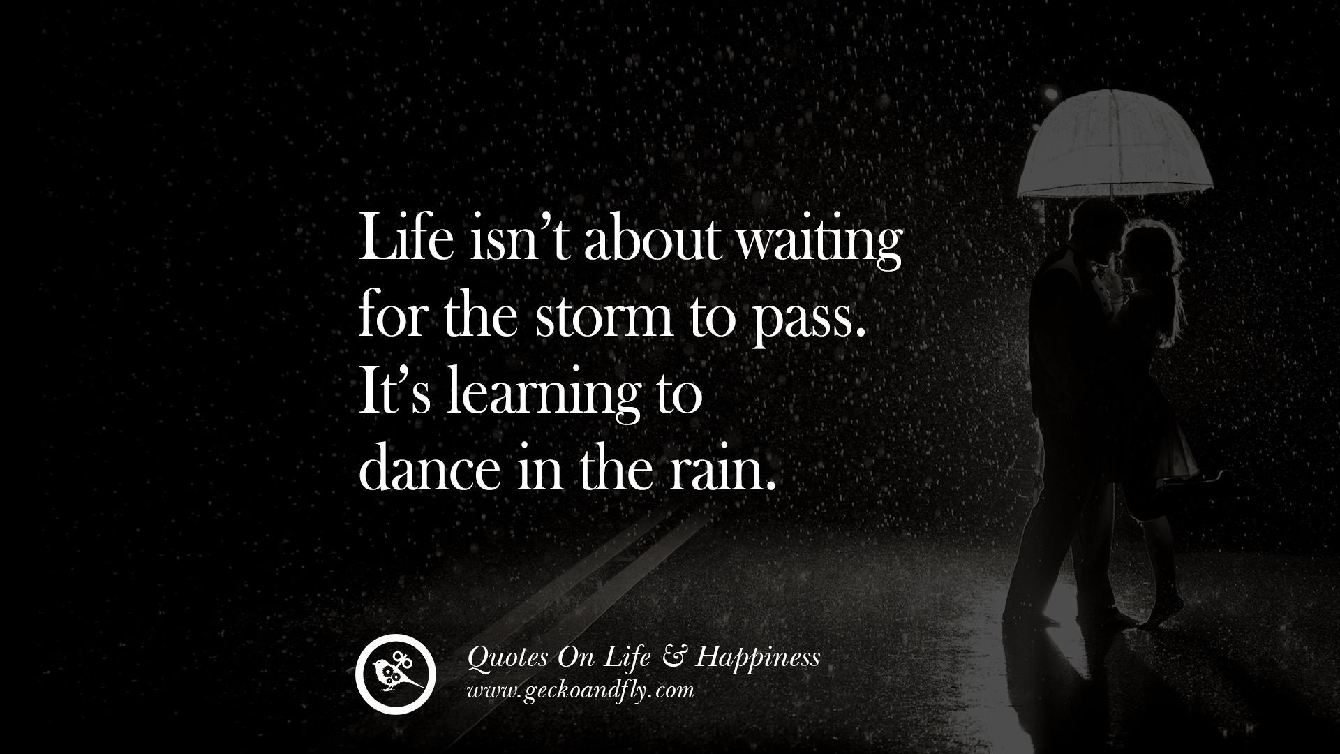 Quotes About Dance And Life 16 Uplifting Quotes About Being Happy With Life Love Friends