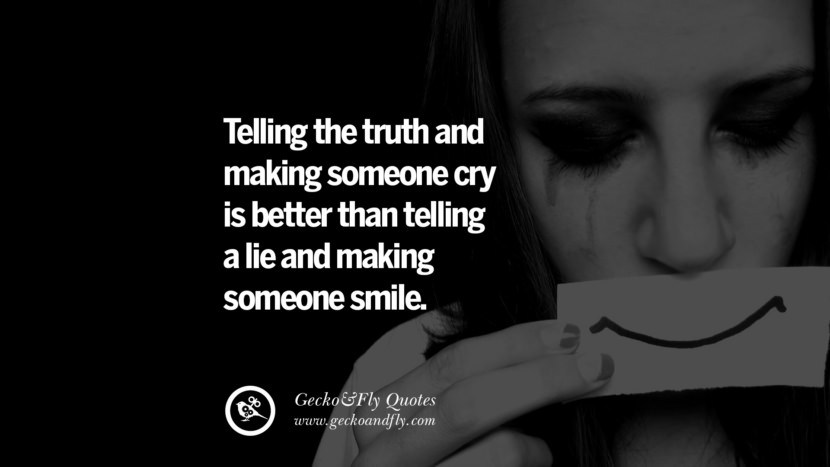 Telling the truth and making someone cry is better than telling a lie and making someone smile. love long distance relationship quotes tumblr instagram Love Quotes On Long Distance Relationship And Romance twitter reddit facebook pinterest