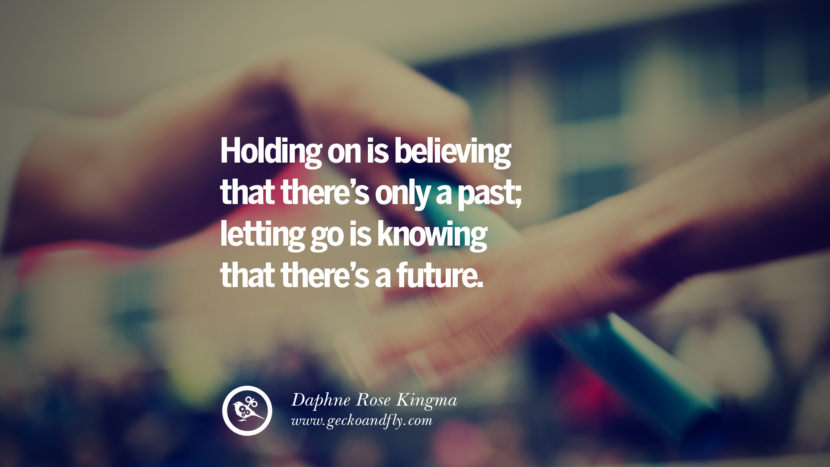 60 Quotes About Moving On And Letting Go Of Relationship And Love Amazing Quotes About Moving On And Letting Go