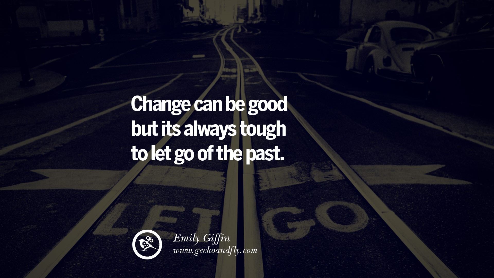 Change can be good but its always tough to let go of the past