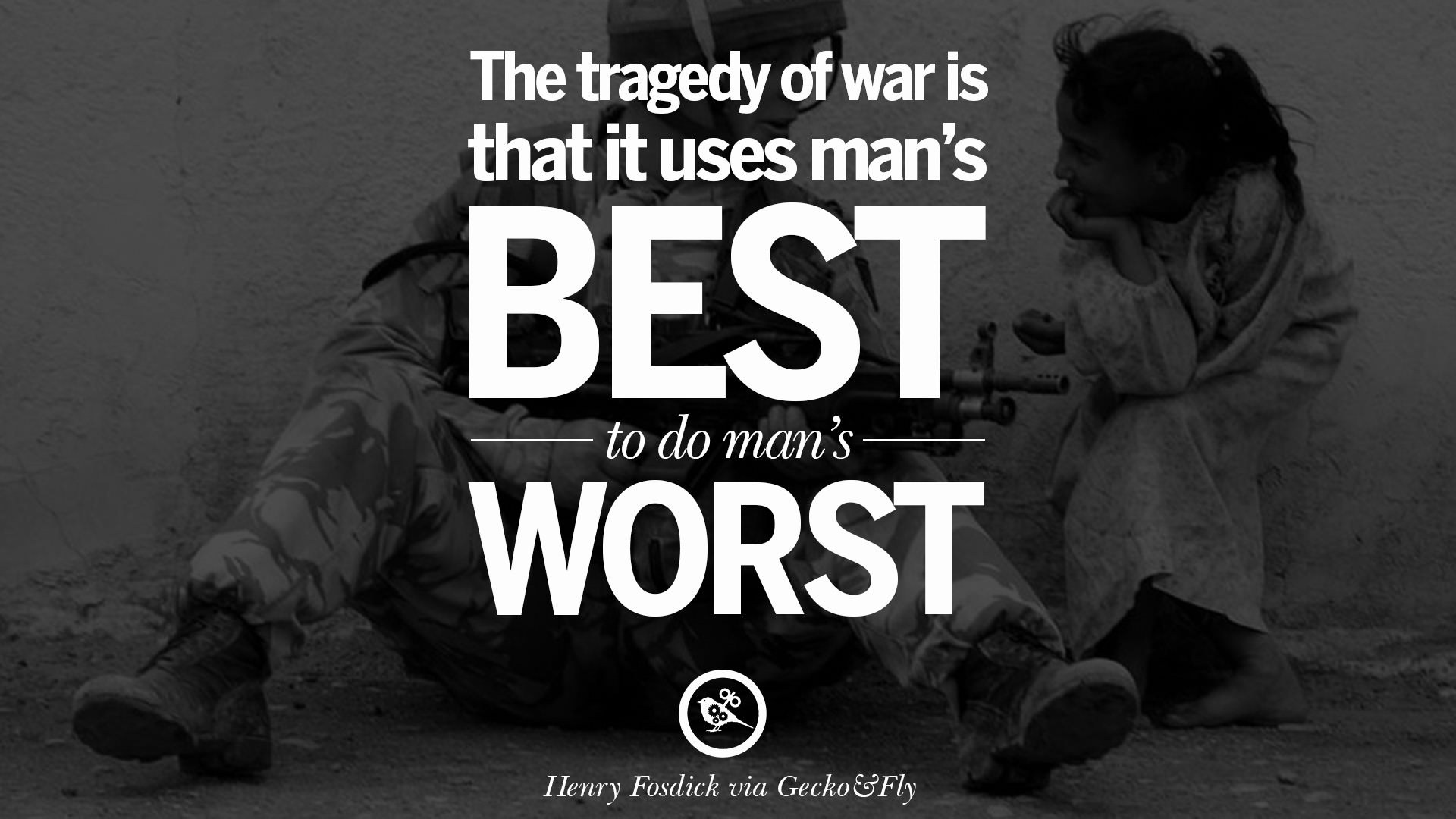12 Famous Quotes About War On World Peace, Death, Violence