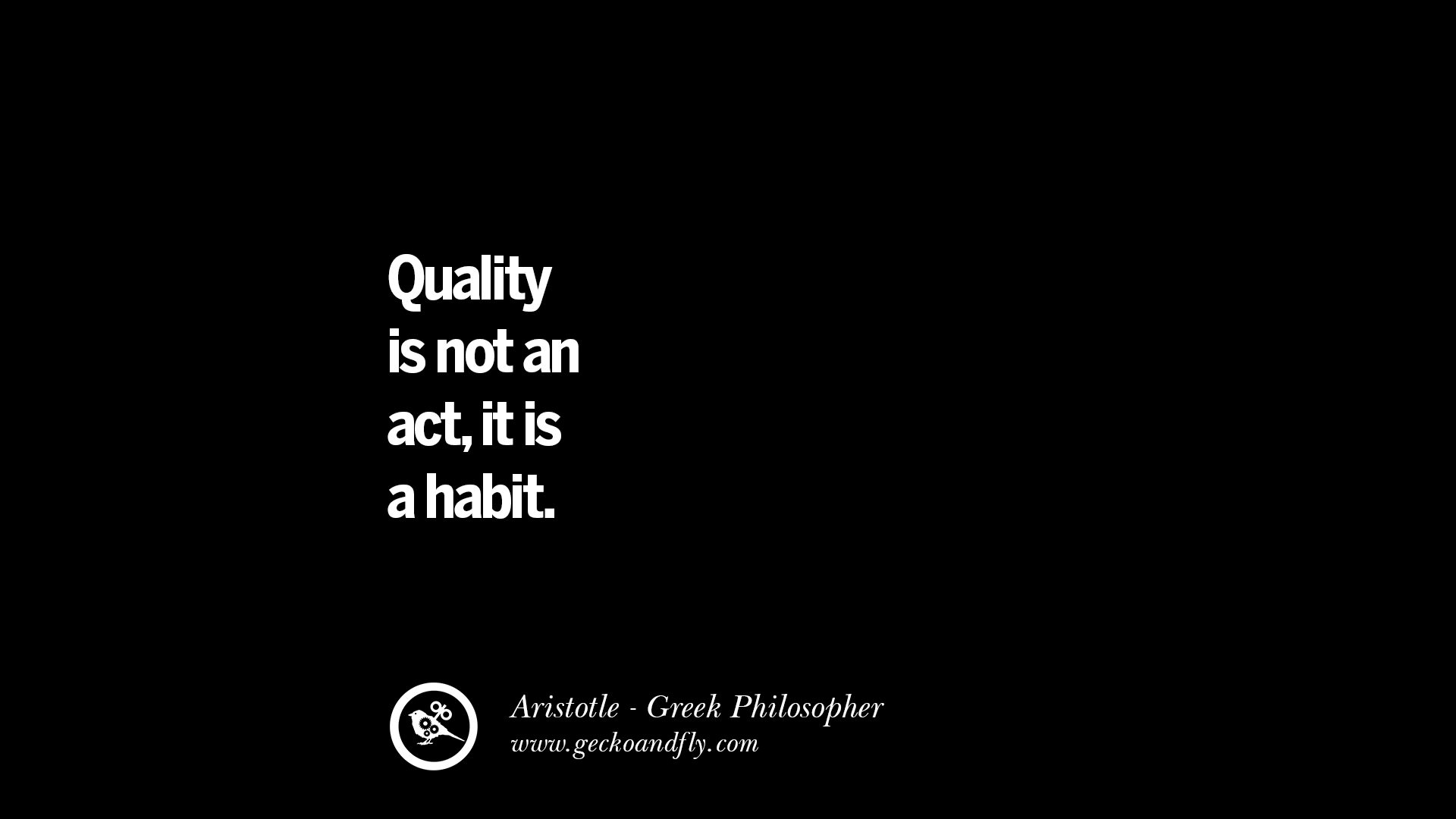 Quotes Quality Enchanting 40 Famous Aristotle Quotes On Ethics Love Life Politics And