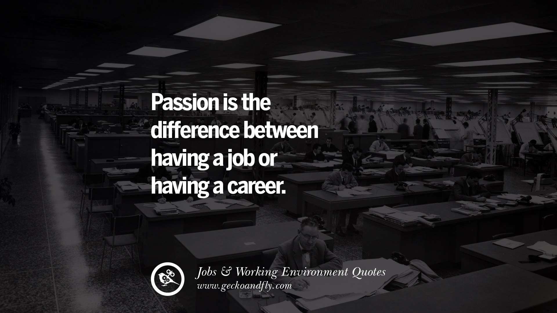 50 Quotes On Passion At Work And Productivity That Lead To ...