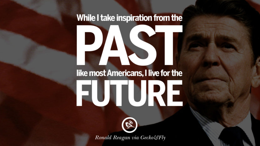 While I take inspiration from the past like most Americans, I live for the future. best president ronald reagan quotes tumblr instagram pinterest inspiring library airport uss school
