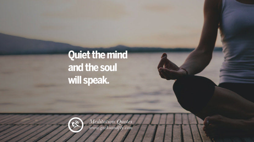 Quiet the mind and the soul will speak. facebook instagram twitter tumblr pinterest poster wallpaper free guided mindfulness buddhist meditation for yoga sleeping relaxing