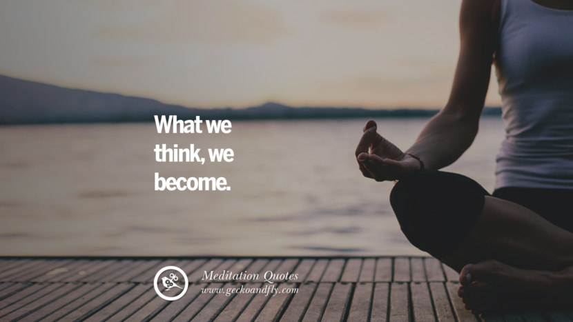What we think, we become. facebook instagram twitter tumblr pinterest poster wallpaper free guided mindfulness buddhist meditation for yoga sleeping relaxing