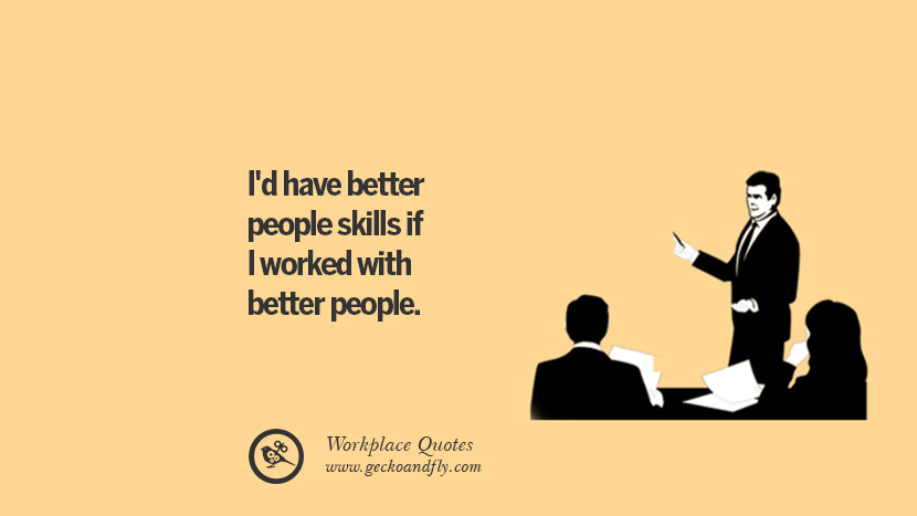 28 Sarcastic Quotes For Annoying Boss Or Colleague In Your Office