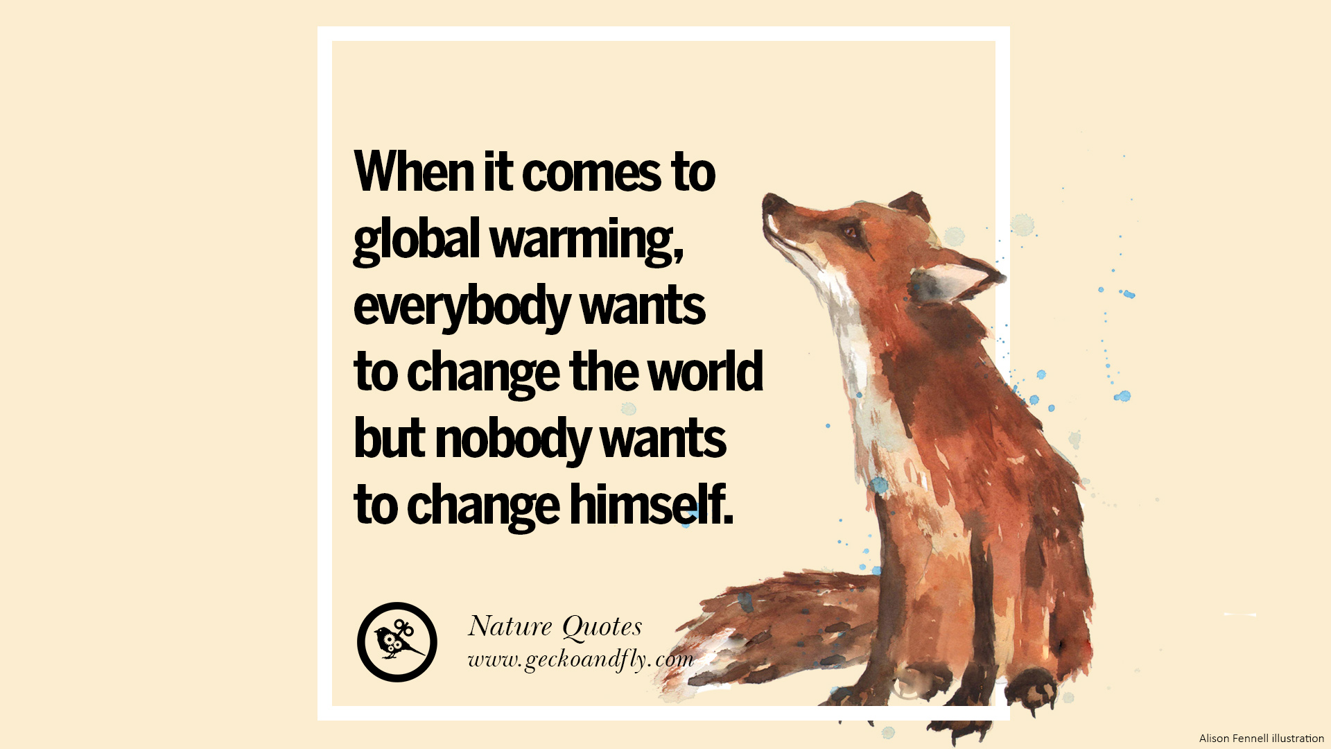 Global Warming Quotes 32 Beautiful Quotes About Saving Mother Nature And Earth