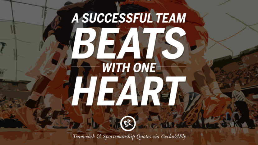 A Successful Team Beats With One Heart Quotes Sportsmanship Teamwork Sports Soccer Fifa Football Cricket