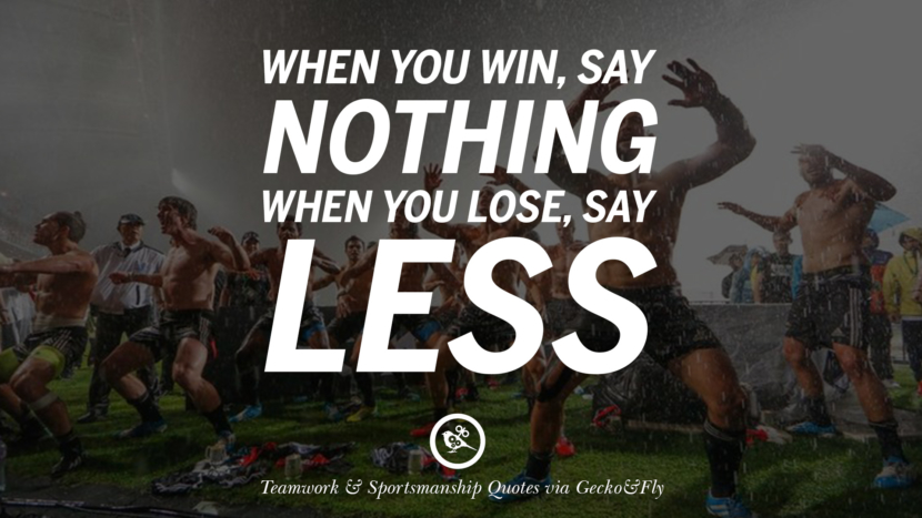 When you win, say nothing. When you lose, say less. Quotes Sportsmanship Teamwork Sports Soccer Fifa Football Cricket NBA Basketball Hockey Tennis Volleyball Table Tennis Baseball Rugby American Football Golf facebook twitter pinterest team work sports saying live online olympics games teamwork quotes inspirational motivational