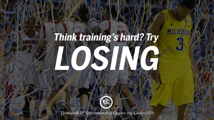 Think training's hard? Try losing. Quotes Sportsmanship Teamwork Sports Soccer Fifa Football Cricket NBA Basketball Hockey Tennis Volleyball Table Tennis Baseball Rugby American Football Golf facebook twitter pinterest team work sports saying live online olympics games
