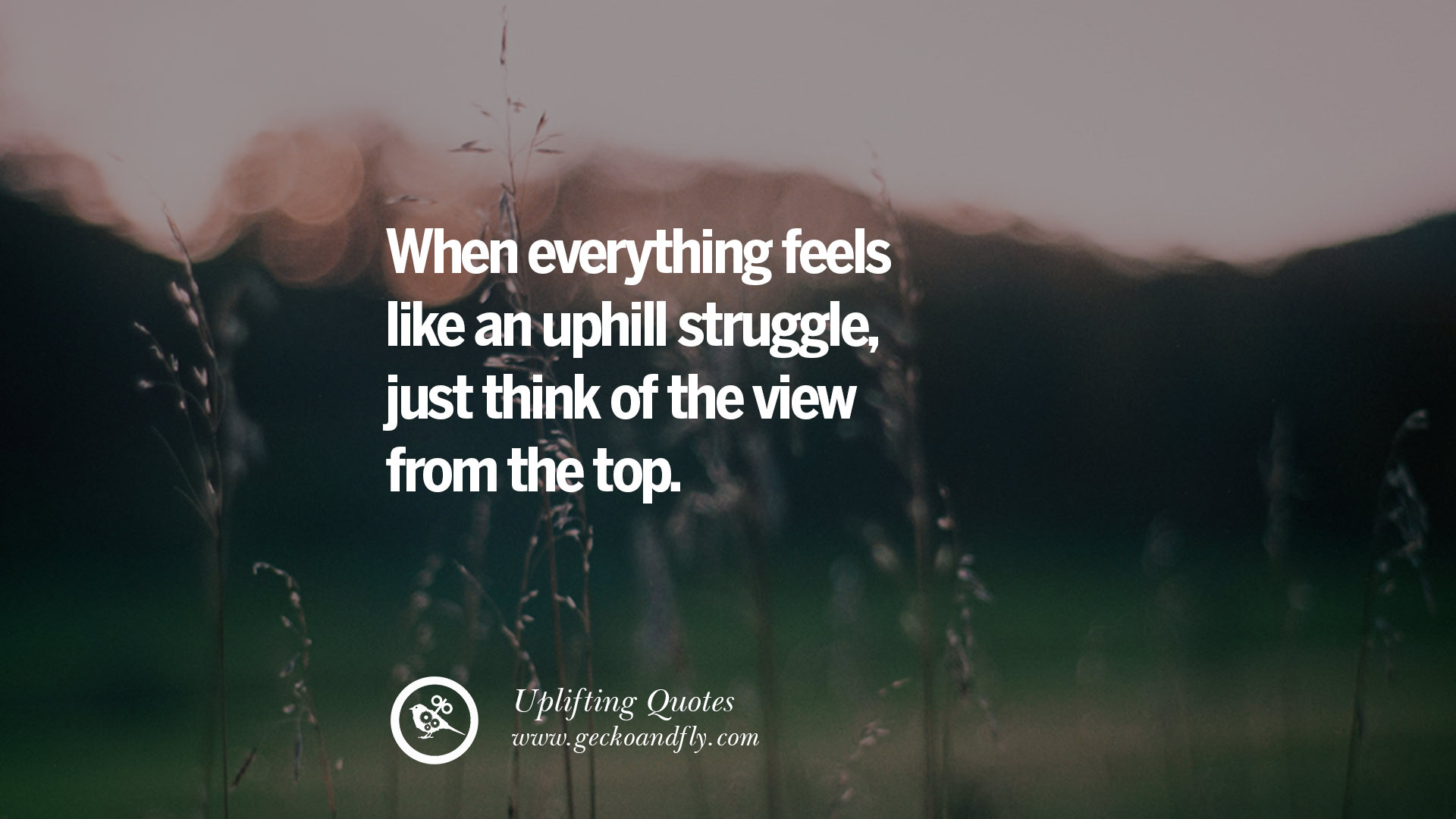 30 Uplifting Inspirational Quotes When You Are About To