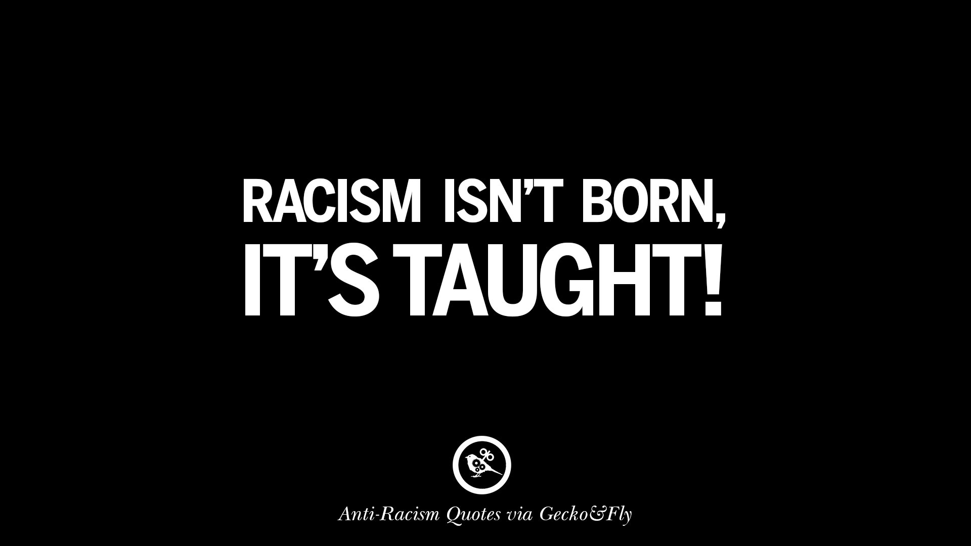 Racist Quotes 16 Quotes About Anti Racism And Against Racial Discrimination .