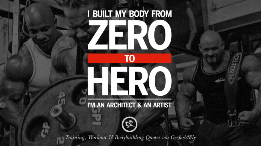 I built my body from zero to hero. I'm an architect and an artist. Muscle Gain Training, Workout & Bodybuilding Quotes