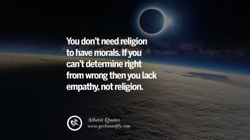 27 Funny Atheist Quotes And Saying For None Religious Person