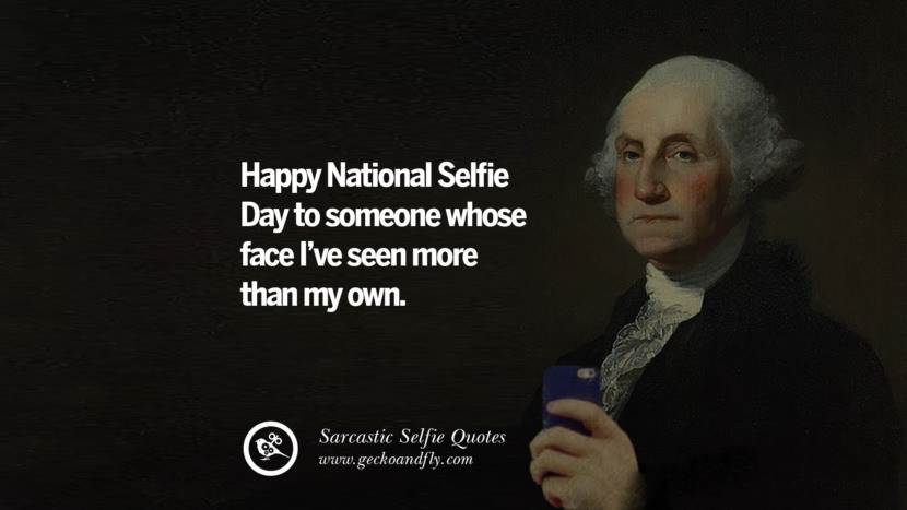 Happy National Selfie Day to someone whose face I've seen more than my own.