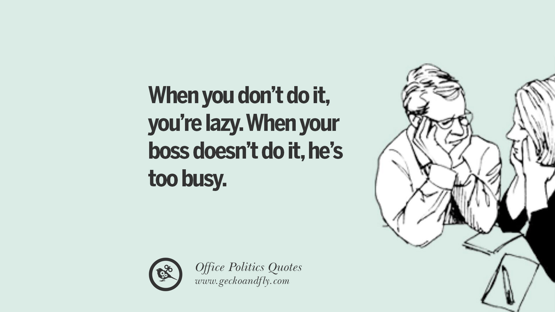 43 Sarcastic Quotes For Annoying Boss Or Colleague In Your ...