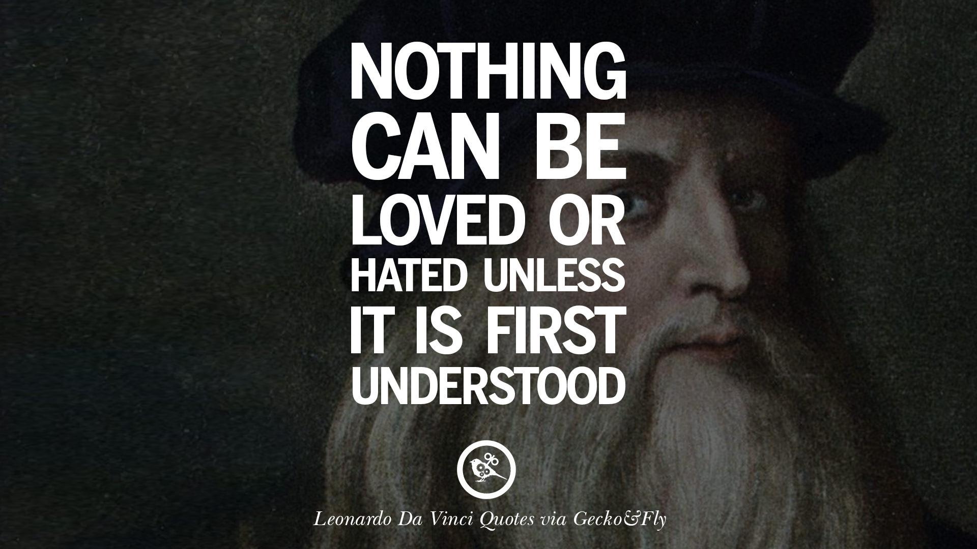 16 Greatest Leonardo Da Vinci Quotes On Love Simplicity Knowledge
