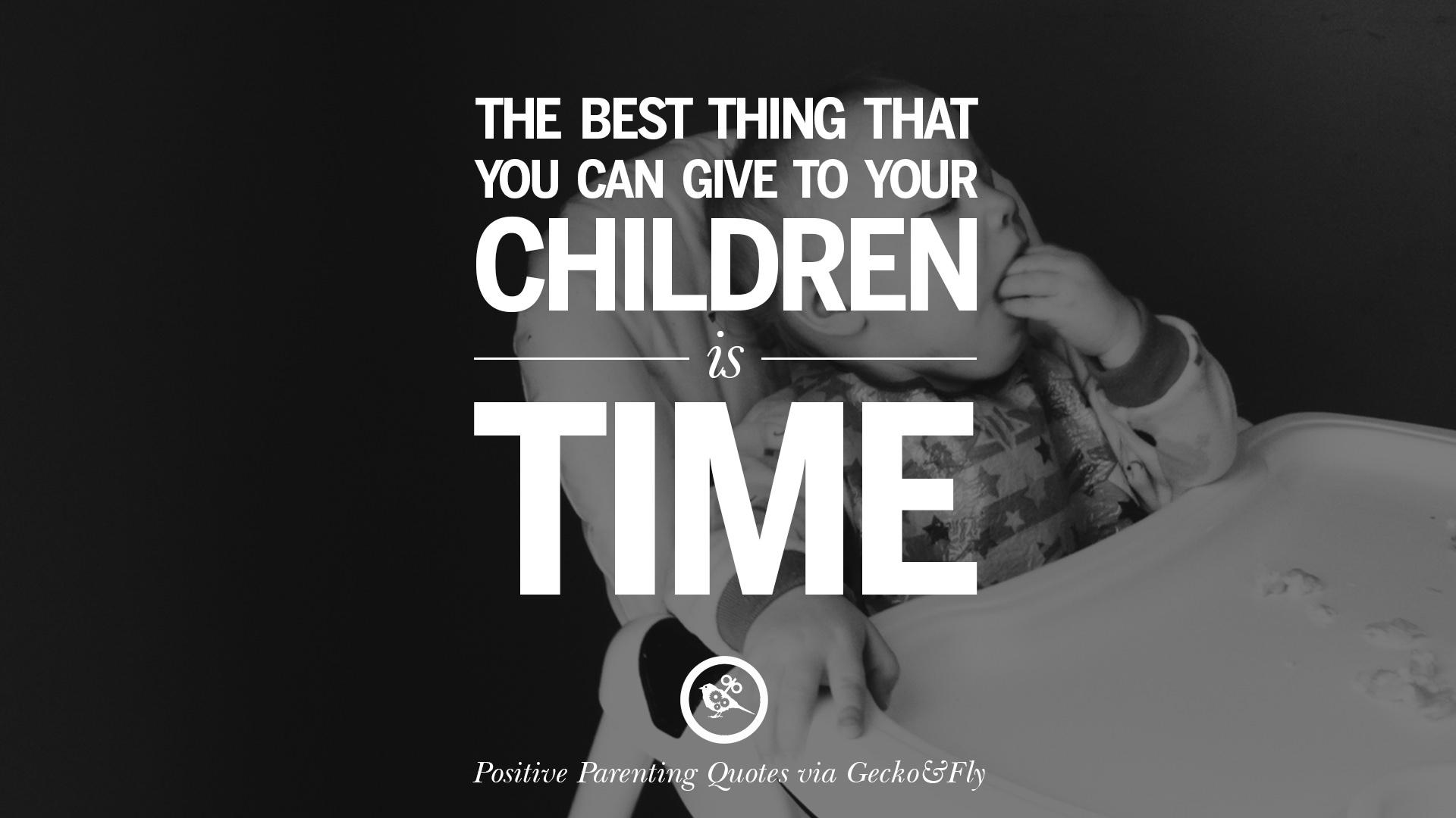 63 Positive Parenting Quotes On Raising Children And Be A Better Parent