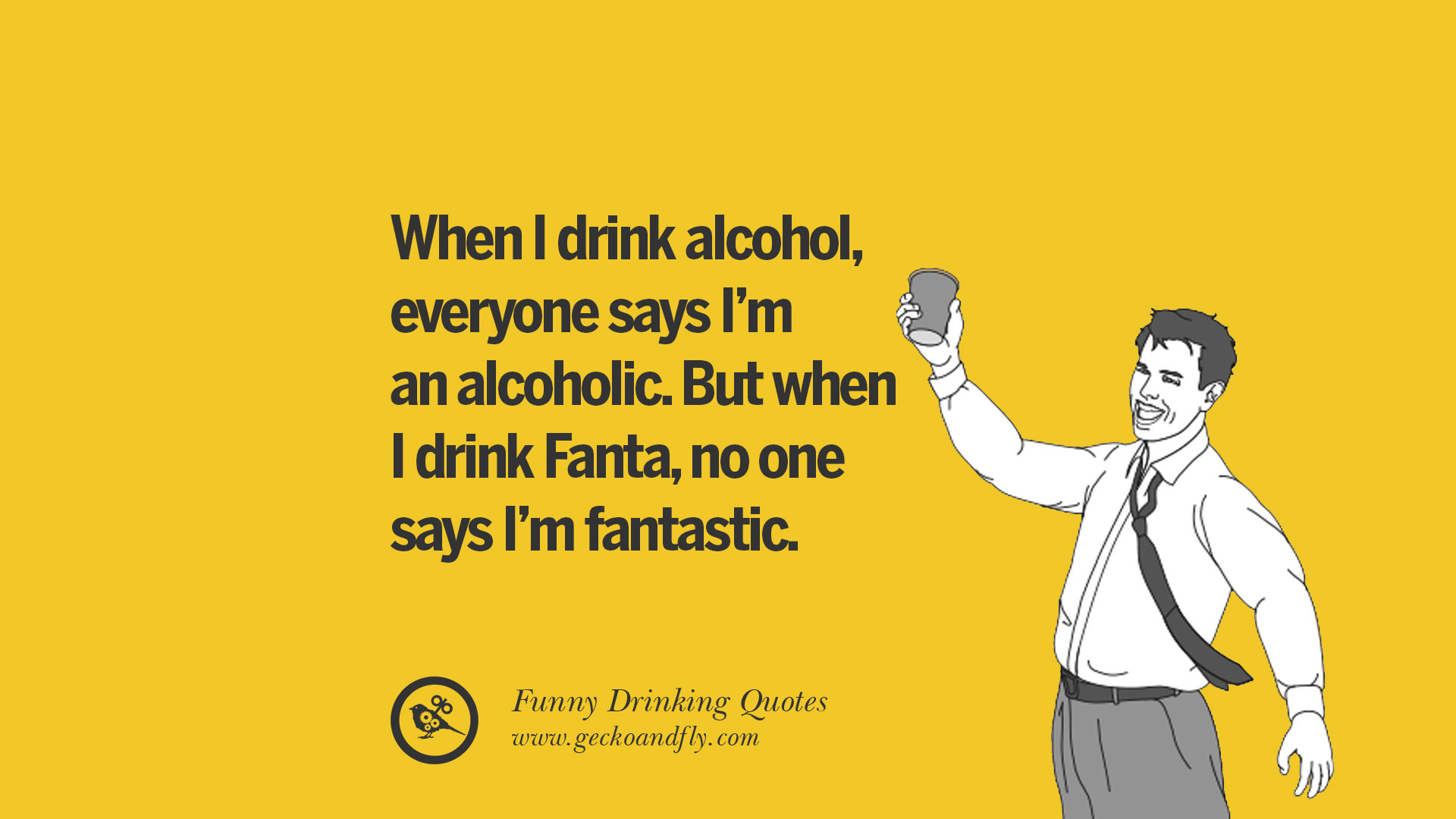50 Funny Saying On Drinking Alcohol, Having Fun, And Partying